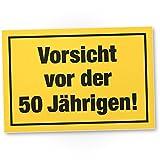 DankeDir! Vorsicht vor Dem 50 Jährigen, Kunststoff Schild - Geschenk 50. Geburtstag Frauen, Geschenkidee Geburtstagsgeschenk Fünzigsten, Geburtstagsdeko/Partydeko / Party Zubehör/Geburtstagskarte