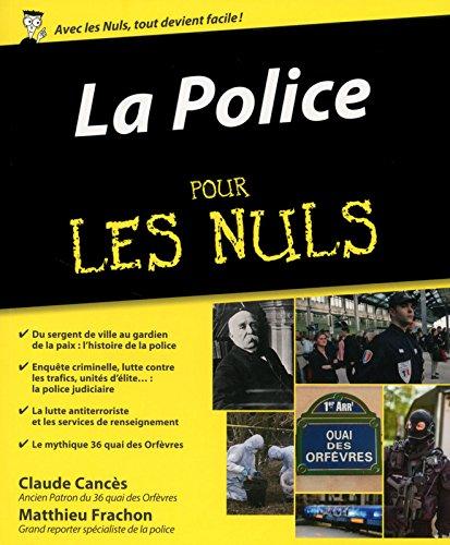 La Police pour les Nuls par Claude CANCÈS