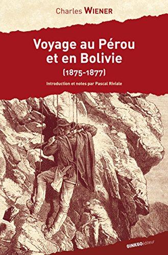 voyage-au-prou-et-en-bolivie-1875-1877