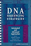 DNA Sequencing Strategies: Automated and Advanced Approaches (Embo Practical Course)