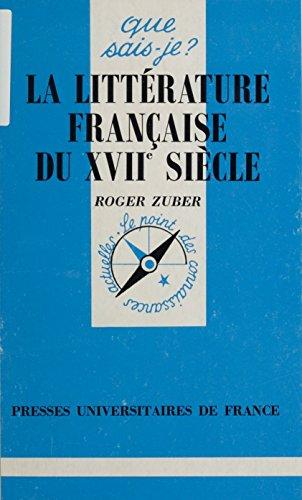 La littérature française du XVIIe siècle par Roger Zuber