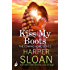 Kiss My Boots: Coming Home Book 2