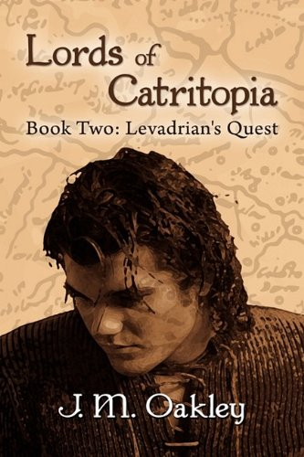 Lords of Catritopia, Book Two: Levadrian's Quest