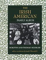 The Irish American Family Album (American Family Albums) by Dorothy Hoobler (1998-05-28)