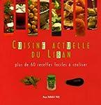 Cuisine Actuelle du Liban : Plus de 6...