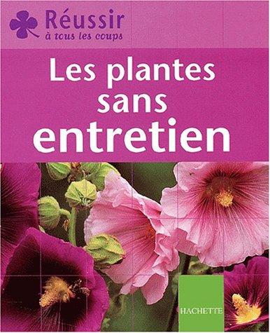 Les Plantes sans entretien par Emilie Courtat