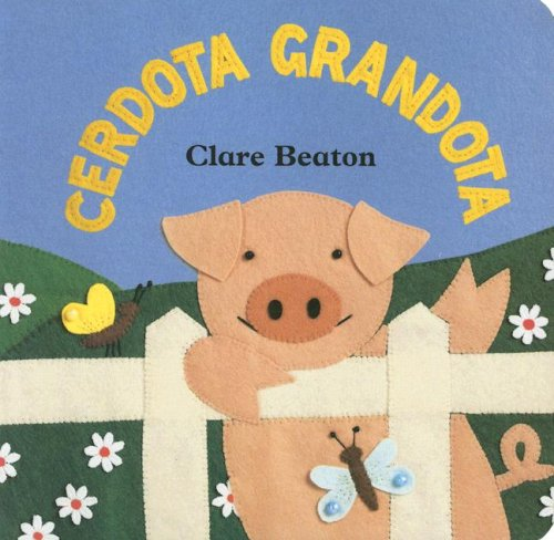 Cerdota Grandota/How Big Is a Pig por Stella Blackstone