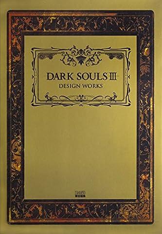 DARK SOULS III DESIGN WORKS Japanese