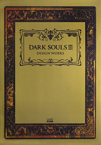 DARK SOULS III DESIGN WORKS - Souls Dark Design Works