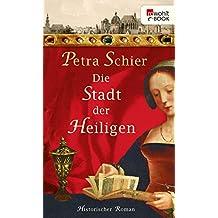 Die Stadt der Heiligen (Die Aachen-Trilogie 1)