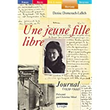 Une jeune fille libre : Journal (1939-1944) (grands caractères)