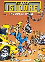 Garage Isidore - tome 5 - LE MAMBO DU MECANO