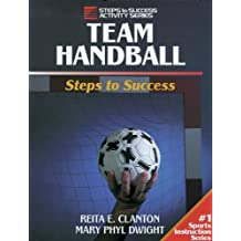 Team Handball: Steps to Success by Reita Clanton (1996-09-05)