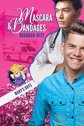 Mascara & Bandages (Marys Boys Book 3) (English Edition) de [Witt