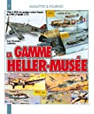 LA GAMME HELLER-MUSEE (Figurines Et Jouets) (French Edition) by Jean-Christophe Carbonel (2010-10-01) - 01/10/2010