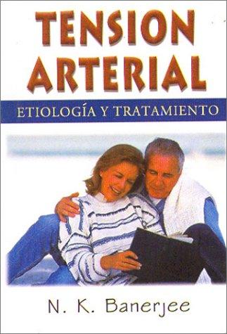 Tension Arterial: Etiologia T Tratamiento