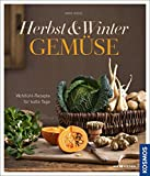 Herbst-Winter-Gemüse: Wohlfühl-Rezepte für kalte Tage