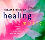 Art and Science of Healing Music