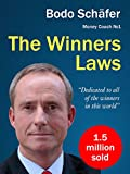 The Winners Laws - 30 Absolutely Unbreakable Habits of Success: Everyday Step-by-Step Guide to Rich and Happy Life (Engl