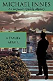 A Family Affair: Picture of Guilt (Inspector Appleby) by Michael Innes (2001-04-16)