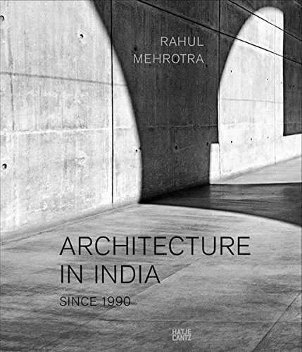 PDF DOWNLOAD] Architecture in India: Since 1990 *Full Books