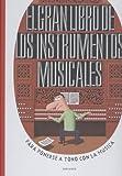 El gran libro de los instrumentos musicales (Álbumes infantiles) - 9788414010143