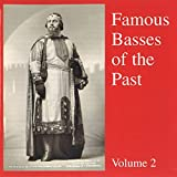 Famous Basses Of The Past Volume 2