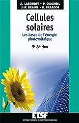 Cellules solaires - 5ème édition - Les bases de l'énergie photovoltaïque