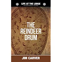 The Reindeer Drum (Life at the Lodge Book 7)