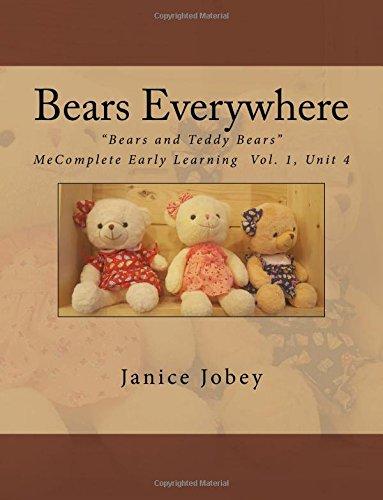 Bears Everywhere: Volume 2 (Bears and Teddy Bears)