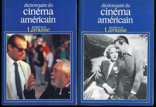 DICTIONNAIRE DU CINEMA AMERICAIN EN 2 VOLUMES