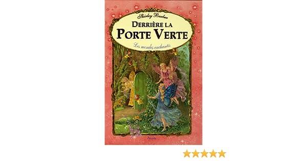 Amazon Fr Derriere La Porte Verte Shirley Barber Livres