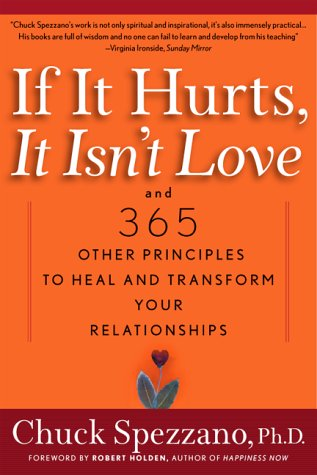 if-it-hurts-it-isnt-love-and-365-other-principles-to-heal-and-transform-your-relationships