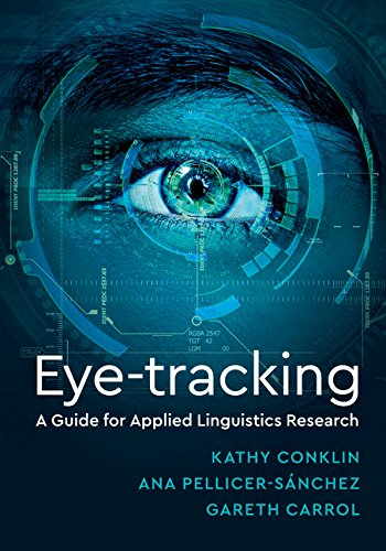 Eye tracking a guide for applied linguistics research ebook eye tracking a guide for applied linguistics research by conklin kathryn fandeluxe Gallery