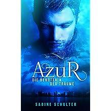 Azur 3: Die Behüterin der Träume