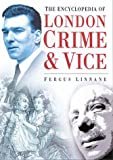 The Encyclopedia of London Crime