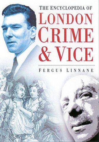 The Encyclopedia of London Crime