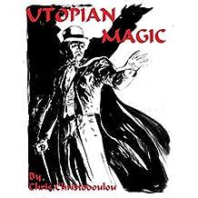 Utopian Magic