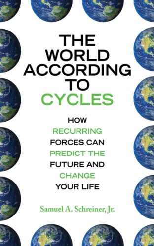 the-world-according-to-cycles-how-recurring-forces-can-predict-the-future-and-change-your-life