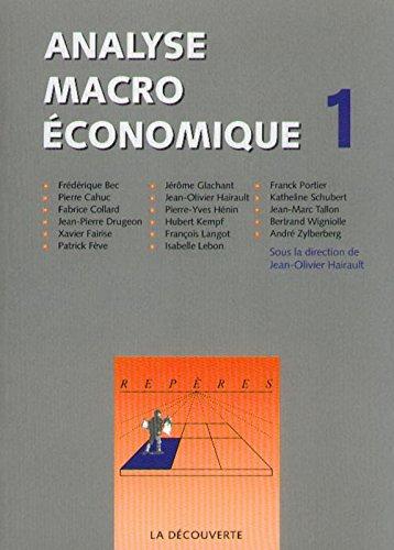Analyse macroéconomique, tome1