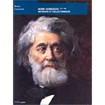 Henri Cernuschi, 1821-1896 : Voyageur et collectionneur