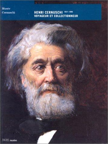 Henri Cernuschi, 1821-1896 : Voyageur et collectionneur par Musée Cernuschi