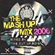 The Mash Up Mix 2006 [Mixed By The Cut Up Boys]