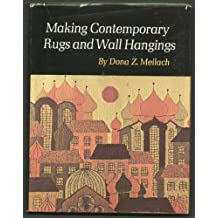 Making Contemporary Rugs and Wall Hangings