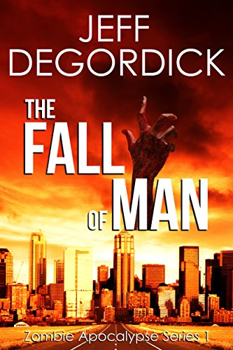 the-fall-of-man-zombie-apocalypse-series-book-1