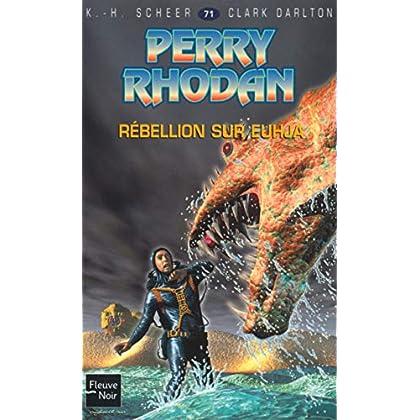 Rébellion sur Euhja - Perry Rhodan