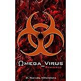 Revisited: Omega Virus (English Edition)