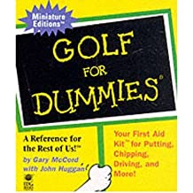 GOLF FOR DUMMIES (MINIATURE EDITIONS FOR DUMMIES (RUNNING PRESS)) BY (Author)McCord, Gary[Hardcover]Sep-1999