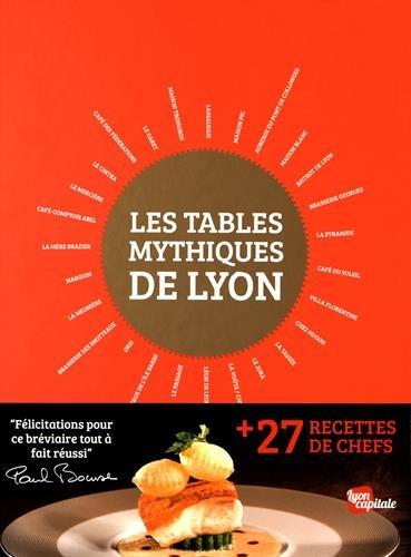 Les tables mythiques de Lyon par Guillaume Lamy
