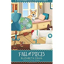 Fall to Pieces: Volume 7 (A Southern Quilting Mystery)